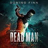 Dead Man: Black Magic Outlaw, Book 1