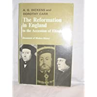 The Reformation in England to the Accession of Elizabeth I (Documents of Modern History)