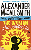 The Woman Who Walked in Sunshine (No. 1 Ladies' Detective Agency Book 16)