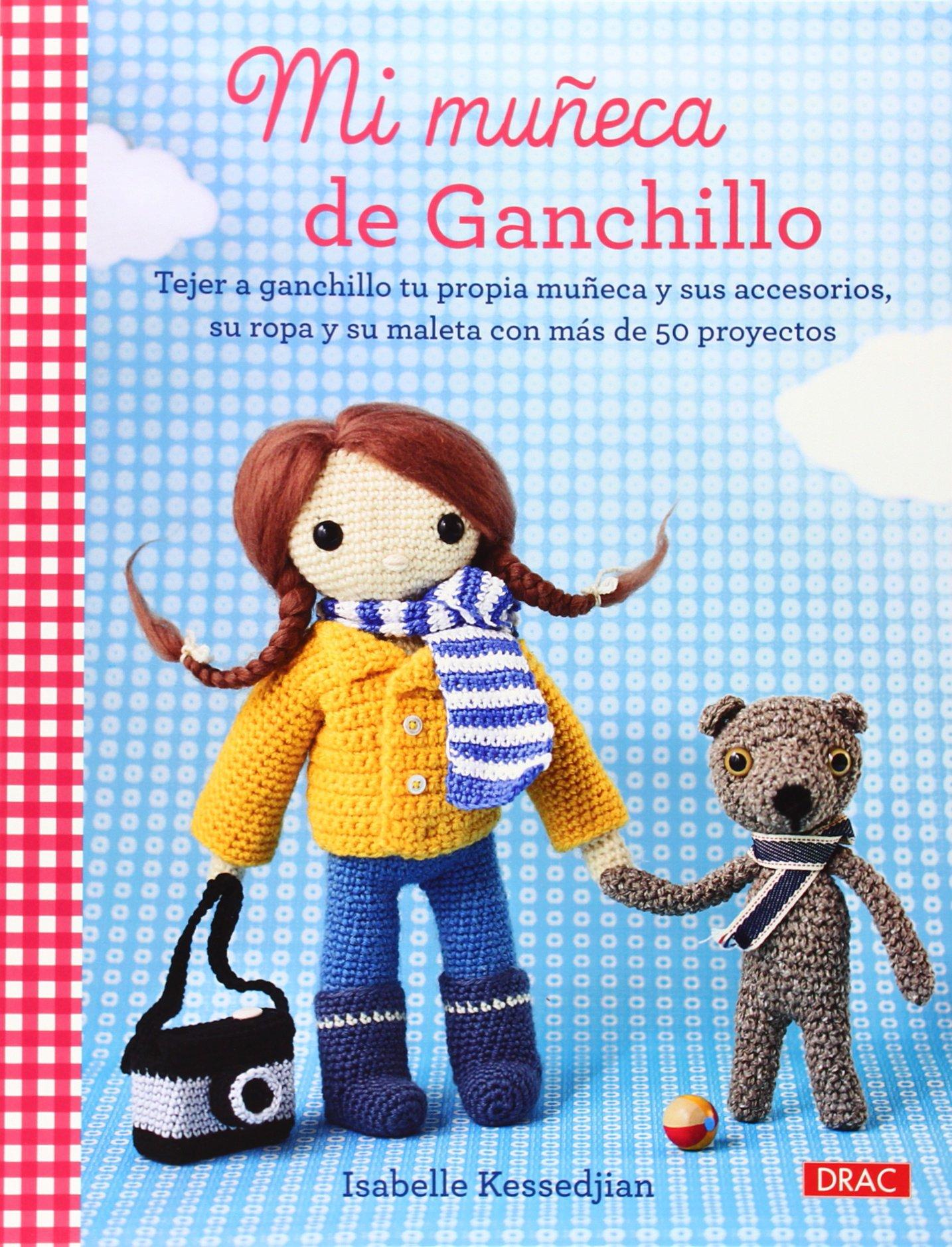 Mi Muñeca De Ganchillo (El Libro De..): Amazon.es: Isabelle ...
