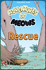 Adventures of Meows: Rescue Kindle Edition