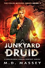 Junkyard Druid: A Druidverse Urban Fantasy Novel (The Colin McCool Paranormal Suspense Series Book 1) Kindle Edition