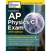 Cracking the AP Physics C Exam, 2019 Edition: Practice Tests & Proven Techniques to Help You Score a 5 (College Test Preparation) (English Edition)