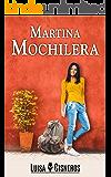 Martina Mochilera (novelas románticas en español nº 2)
