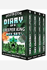 Diary of a Minecraft Creeper King BOX SET - 4 Book Collection 1: Unofficial Minecraft Books for Kids, Teens, & Nerds - Adventure Fan Fiction Diary Series ... Noob Mobs Series Diaries - Bundle Box Sets) Kindle Edition