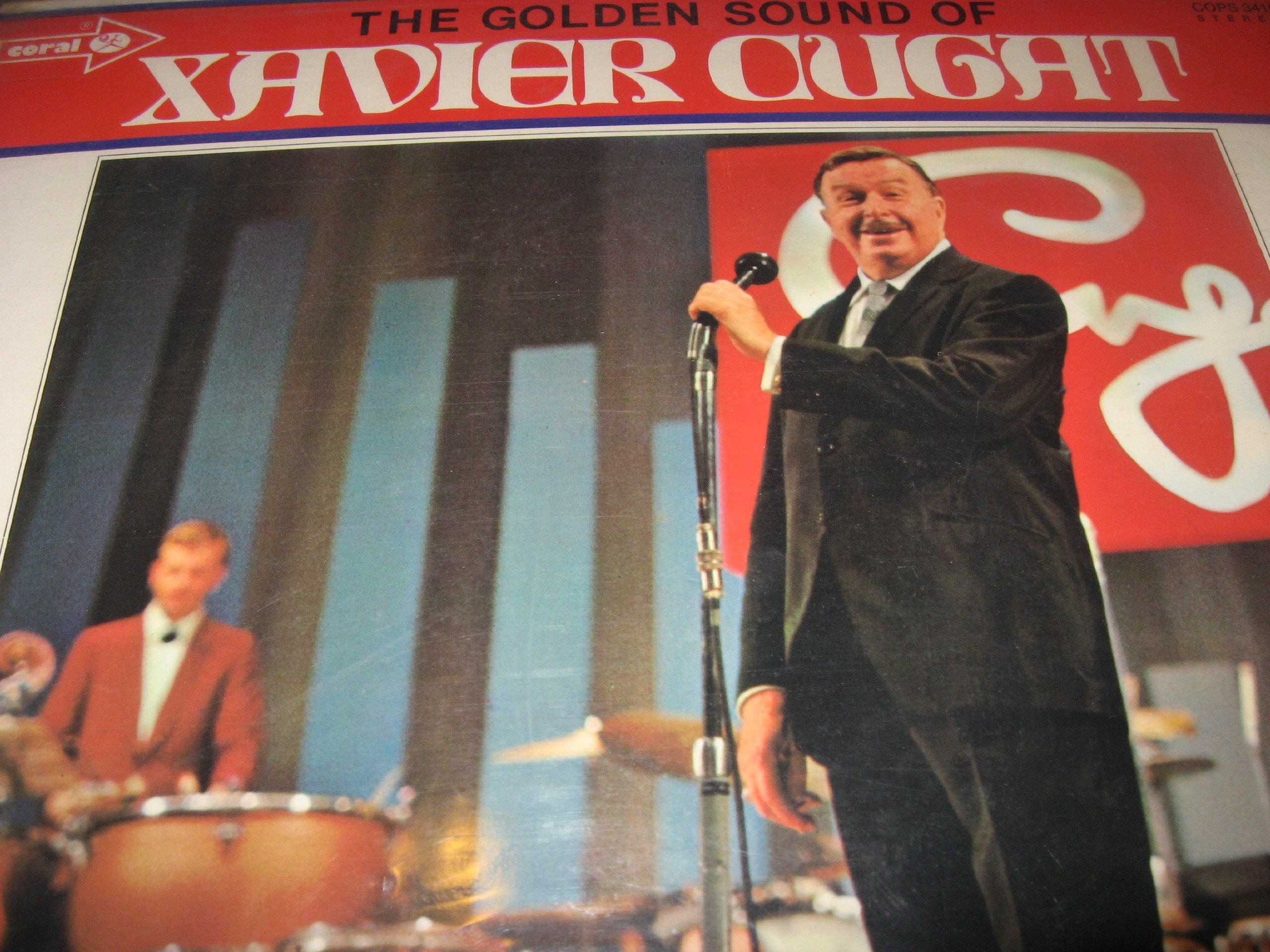 The Golden Sound of Xavier Cugat
