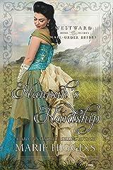 Hannah's Hardship (Westward Home and Hearts Mail-Order Brides Book 11) Kindle Edition