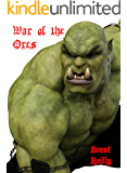 War of the Orcs (English Edition)