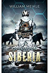 Operation: Siberia (S-Squad Book 3) Kindle Edition