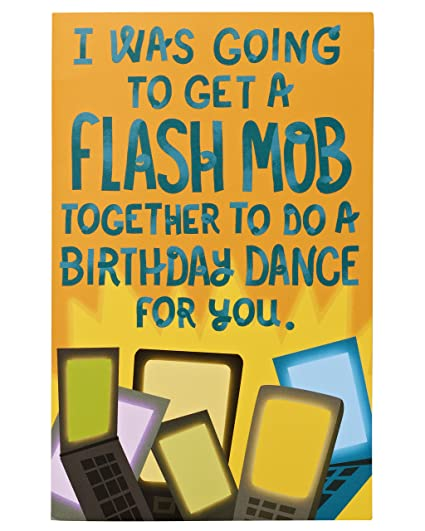 Image Unavailable Not Available For Color American Greetings Funny Flash Mob Birthday Card