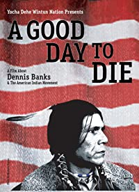 A Good Day To Die 2011