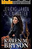 Jericho Jaxon: Alien Hunter
