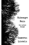 Sideways Rain - Collected Poems