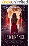 Provenance (Praetorian Saga Book 1)