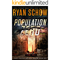 Population Zero: Book 1: A Post-Apocalyptic Cyber Thriller (The Population Zero Trilogy)