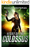 Heart of the Colossus: A Steampunk Space Opera Adventure (A Holly Drake Job Book 3)