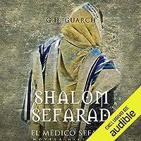 Shalom Sefarad [Shalom Sephardic] (Narración en Castellano)