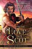 For the Love of a Scot: Bold Brides and Brawny Scots