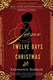 Jane and the Twelve Days of Christmas (Being a Jane Austen Mystery, Band 12)
