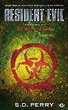 Resident Evil , Tome 7: Zero Hour