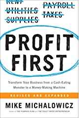 Profit First: Transform Your Business from a Cash-Eating Monster to a Money-Making Machine Hardcover