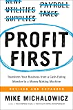 Profit First: Transform Your Business from a