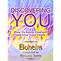 Discovering YOU: How To Know Yourself and Live Your Truth (English Edition)
