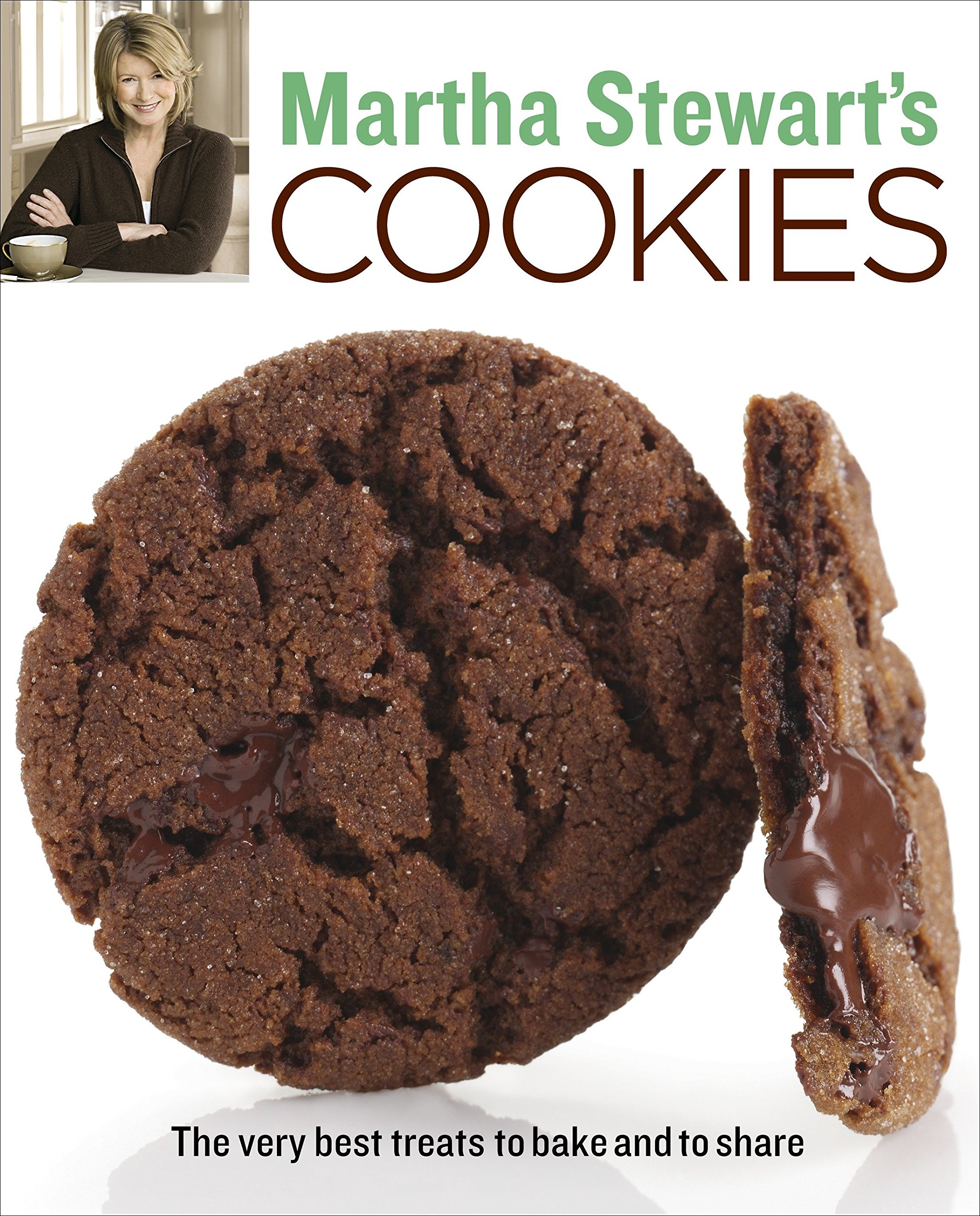 Martha Stewart S Cookies The Very Best Treats To Bake And To Share