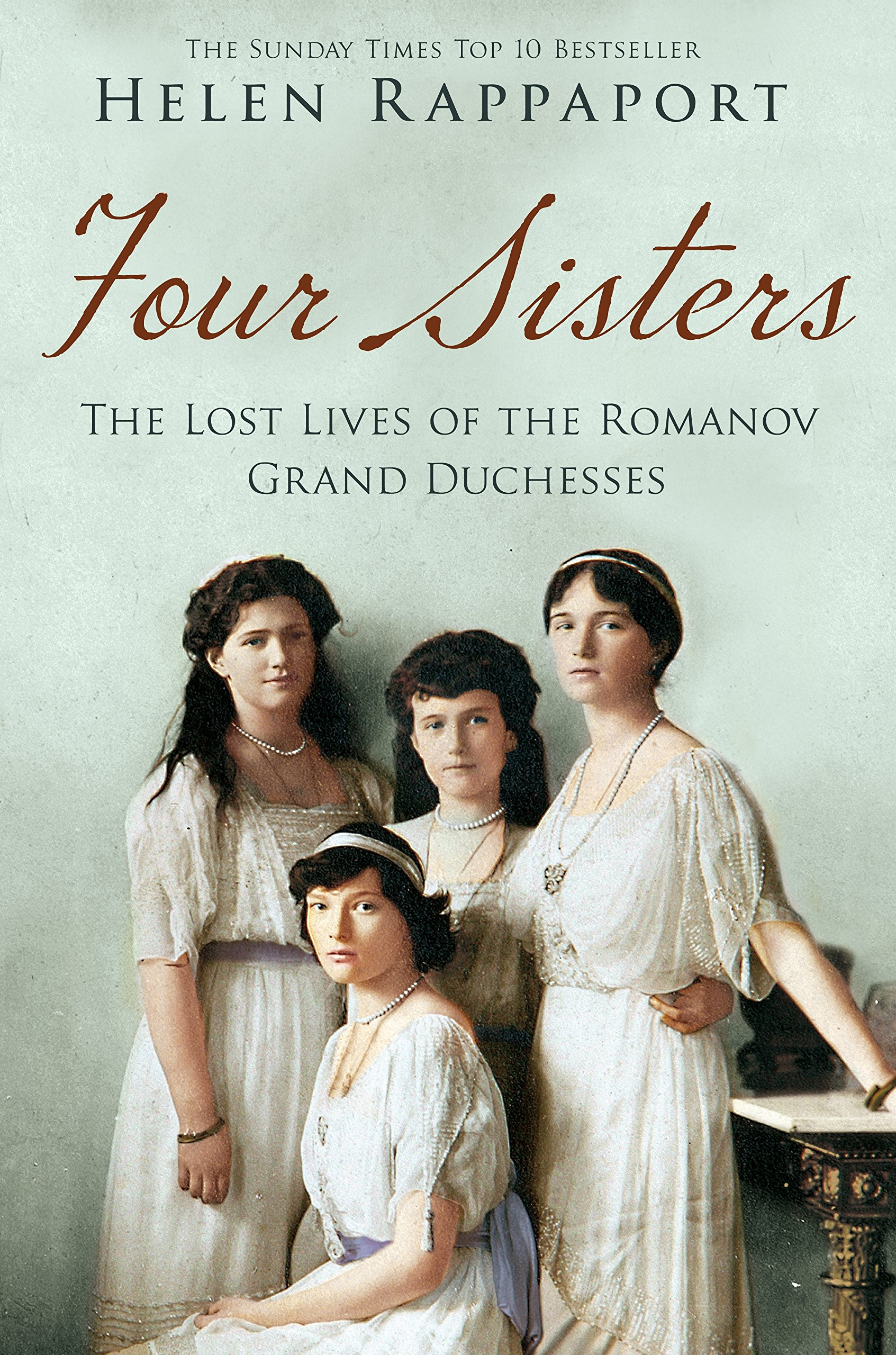 four sisters the lost lives of the romanov grand duchesses amazon