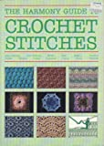 """Harmony"" Guide to Crochet Stitches"