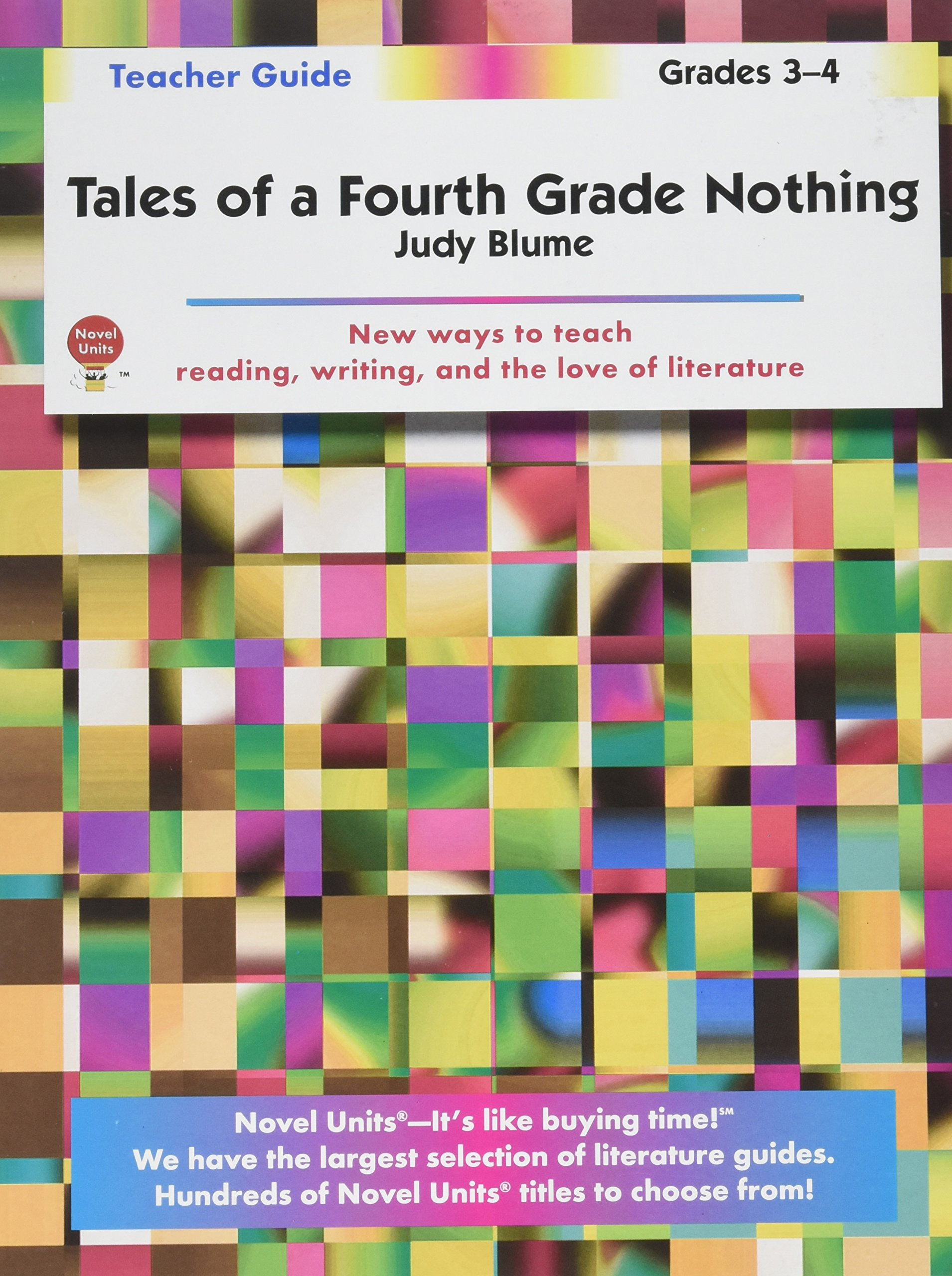 Read Online Tales of a Fourth Grade Nothing - Teacher Guide by Novel Units pdf