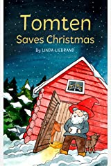 Tomten Saves Christmas: A Swedish Christmas Tale Kindle Edition