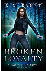 Broken Loyalty (Jacky Leon Book 3) Kindle Edition