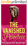 The Vanished Priestess: Book Two, The Annie Szabo Series (The Annie Szabo Mystery Series 2)