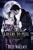 Layers to Peel (Highland Wolves Book 3)