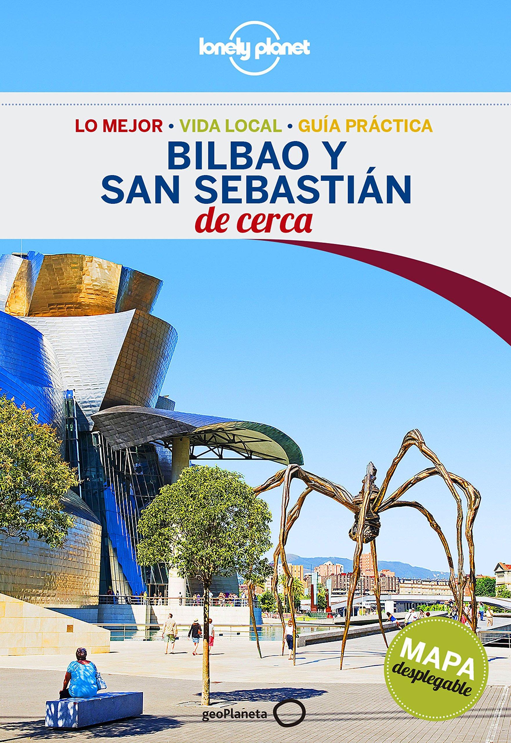Bilbao y San Sebastián De cerca 1 Guías De cerca Lonely ...