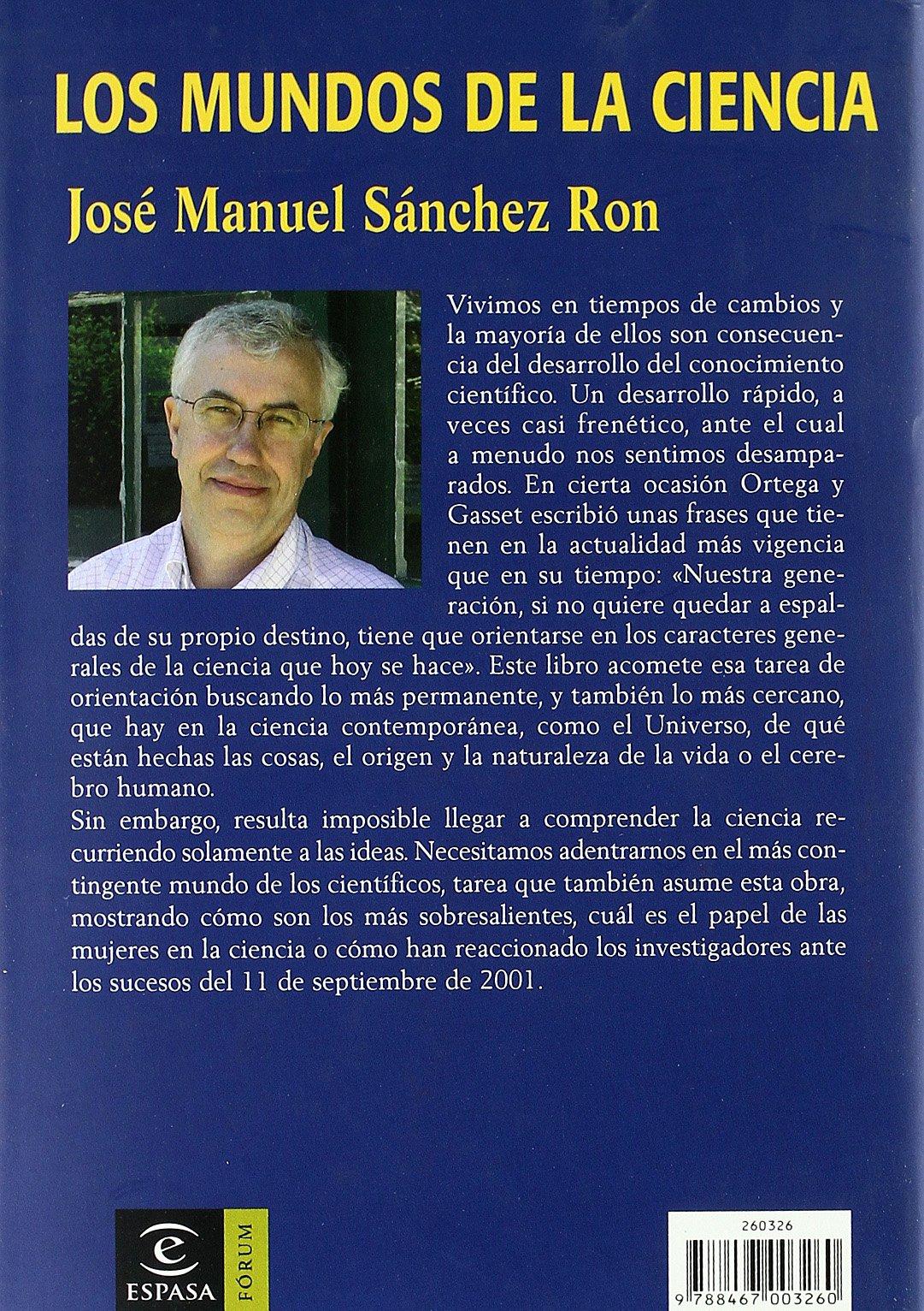 Los mundos de la ciencia (ESPASA FORUM): Amazon.es: Sánchez ...