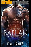 BAELAN: Fantasy Romance (Zhekan Mates Book 4)