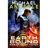 Earth Bound (Rise of Terry Victor Book 1)