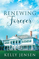 Renewing Forever (This Time Forever Book 2) Kindle Edition