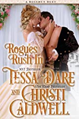Rogues Rush In: A Regency Duet by Tessa Dare and Christi Caldwell Kindle Edition