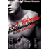 Best Friends With Benefits: Bad Boy Second Chance Romance (Rich And Pretty Series Book 1)