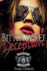 BITTER SWEET DECEPTION (The Kingsmen M.C Book 4) Kindle Edition