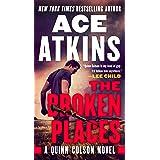 The Broken Places (A Quinn Colson Novel Book 3)