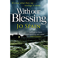 With Our Blessing: A chilling serial killer thriller from the critically acclaimed author (An Inspector Tom Reynolds Mystery Book 1)