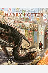 Harry Potter and the Goblet of Fire: Illustrated Edition (Harry Potter Illustrated Edtn) Hardcover