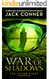 War of Shadows: First in a Series of Immortal Horror Books (The Living Night Book 1) (English Edition)