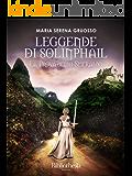 Leggende di Solinphail: La prova dello smeraldo (Fantasy)