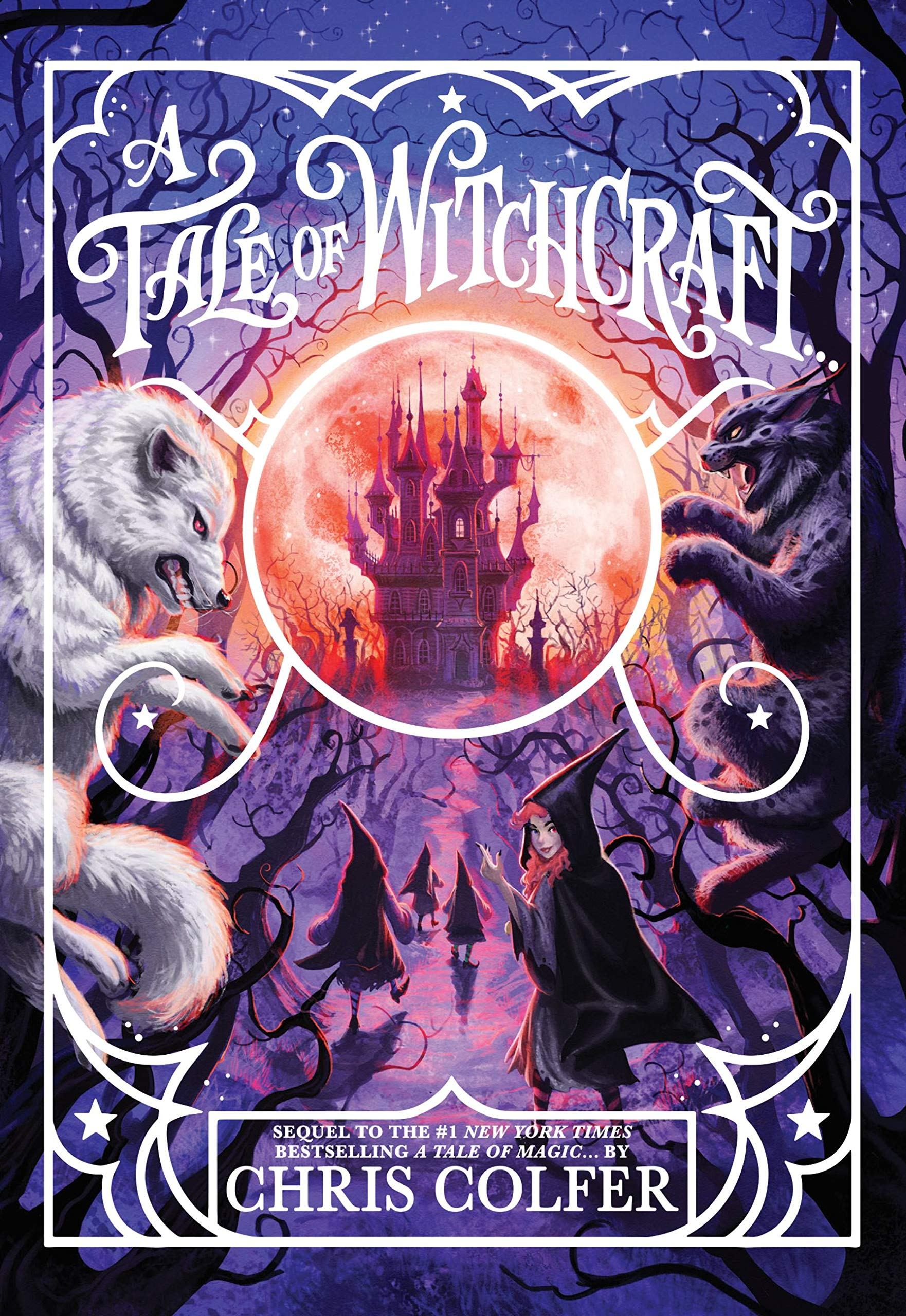 A Tale of Witchcraft… (A Tale of Magic…, 2)