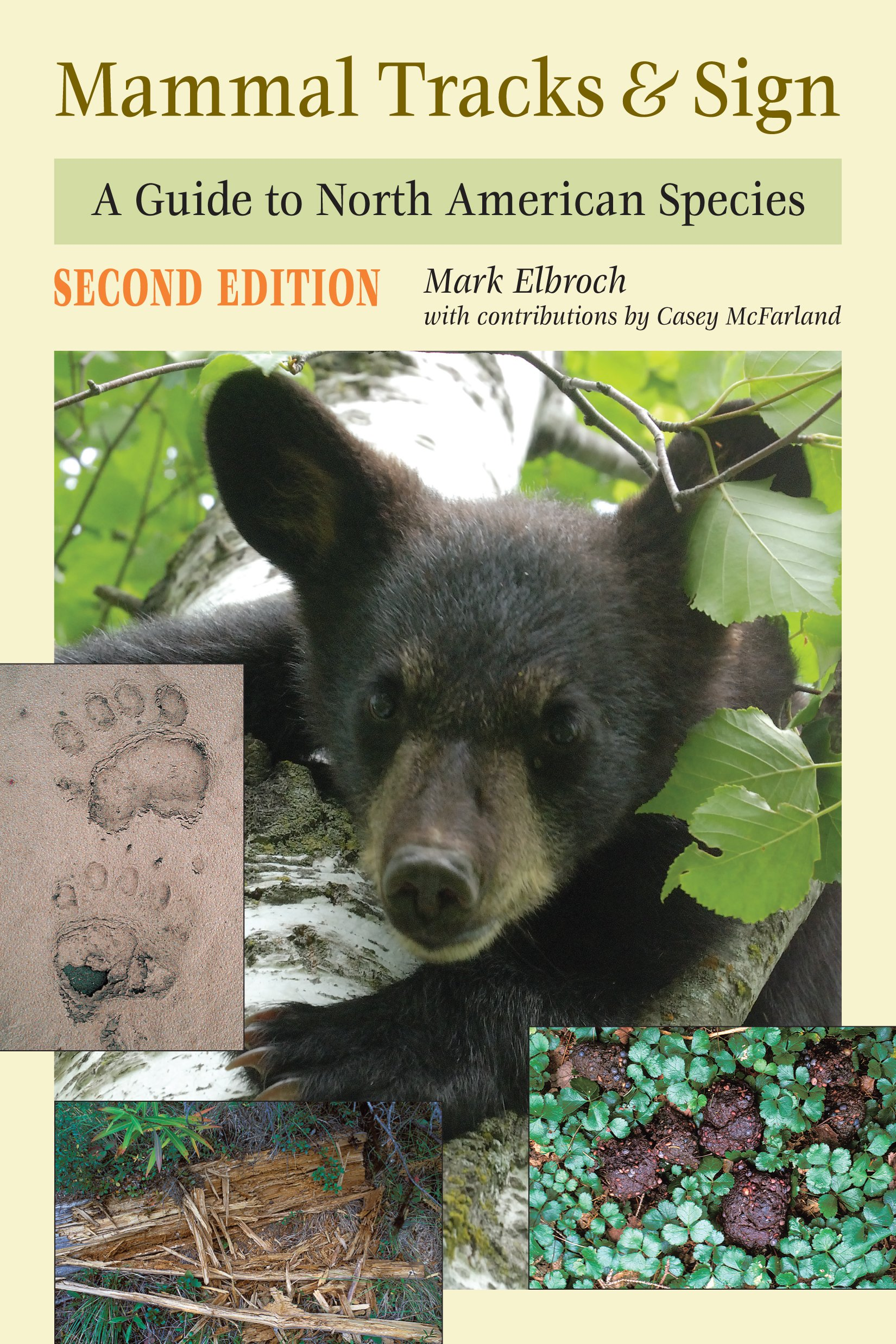 Mammal Tracks & Sign: A Guide to North American Species by Stackpole Books